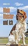 img - for Mein Meister und Ich by Barbara Steck (2014-02-20) book / textbook / text book