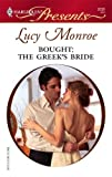 Bought: The Greek's Bride (Mediterranean Brides Book 1)