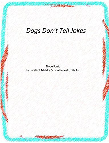 Read Online Dogs Don't Tell Jokes PDF