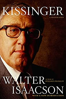 Kissinger: A Biography by [Isaacson, Walter]