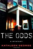 The Odds, Kathleen George, 0312549997