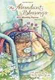 The Abundant Blessings 2013 Large Monthly Planner Calendar, Shelly Reeves Smith, 1449416411