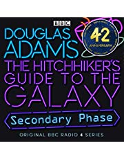 The Hitchhiker's Guide to the Galaxy: The Secondary Phase (Dramatized)