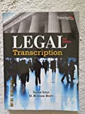 img - for Legal Transcription: Text with Student Resources and Dictations (print and CD) book / textbook / text book