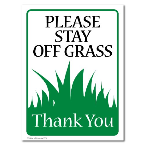 "VictoryStore Yard Sign Outdoor Lawn Decorations: ""Please Stay Off The Grass"" Outdoor Sign, Size 9 Inch x 12 Inch"