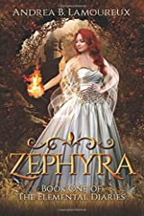 Zephyra: Book One of The Elemental Diaries Paperback