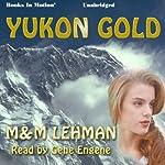 Yukon Gold | M. & M. Lehman