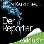 Der Reporter | John Katzenbach