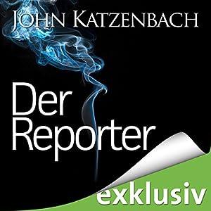 Der Reporter Hörbuch