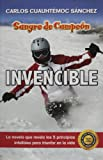 Sangre de campeon invencible/ Invincible: Blood of a champion Pt. 3: Sangre De Campeon (Ivi) (Spanish Edition)