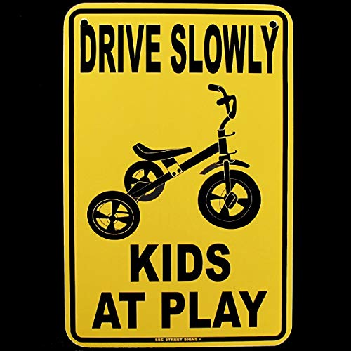 Printt Drive Slowly Kids at Play Sign by SWS