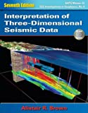 img - for Interpretation of Three-Dimensional Seismic Data, 7th Edition by Alistair R. Brown (2011-08-15) book / textbook / text book