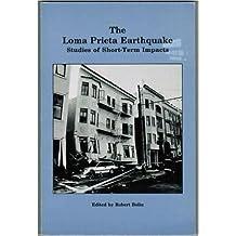 The Loma Prieta Earthquake: Studies of Short-Term Impacts