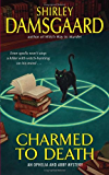 Charmed to Death (Ophelia & Abby Mysteries, No. 2) (Abby and Ophelia Series)