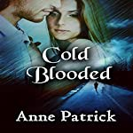 Cold Blooded | Anne Patrick