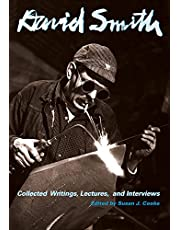 David Smith: Collected Writings, Lectures, and Interviews