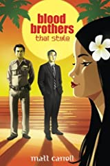 Blood Brothers... Thai Style Paperback