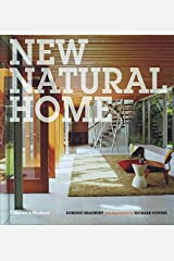 New Natural Home: Designs for Sustainable Living Hardcover