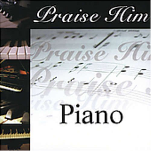 UPC 614187002223, Praise Him On The Piano