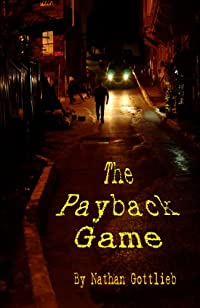 The Payback Game by Nathan Gottlieb ebook deal