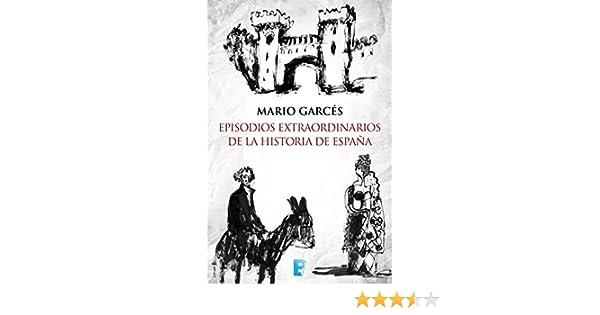 Episodios extraordinarios de la Historia de España eBook ...