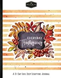 Everyday Thanksgiving: Soul Deep Scripture Journal