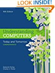 Understanding Computers: Today and To...