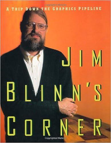 Jim Blinn's Corner: A Trip Down the Graphics Pipeline (The Morgan Kaufmann Series in Computer Graphics)