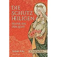 Die Schutzheiligen: Helfer aus dem Licht - 50 Karten mit Buch