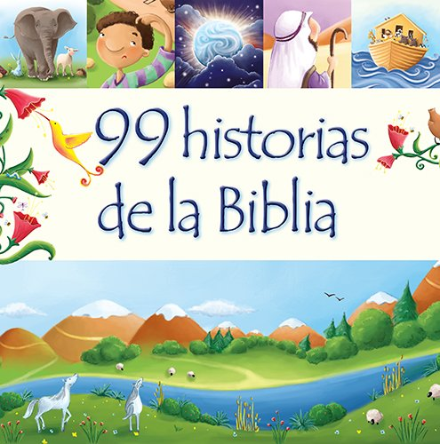 99 historias de la Biblia (Spanish Edition) ebook