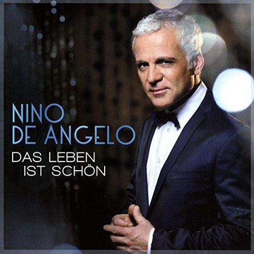 Nino de Angelo - Das Leben Ist Schoen - Zortam Music