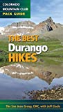 The Best Durango Hikes: Colorado Mountain Club Pack Guide (Best Hikes)