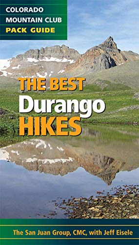 The Best Durango Hikes: Colorado Mountain Club Pack Guide