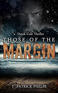Those Of The Margin by T Patrick Phelps ebook deal