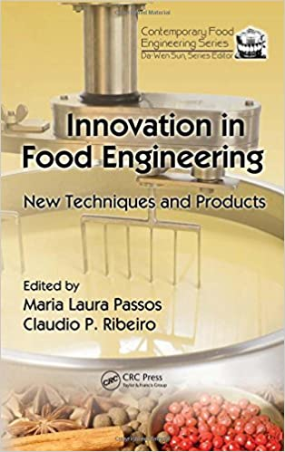 innovation in food engineering new techniques and products contemporary food engineering 1st edition - Kcheninnovationen Inkl