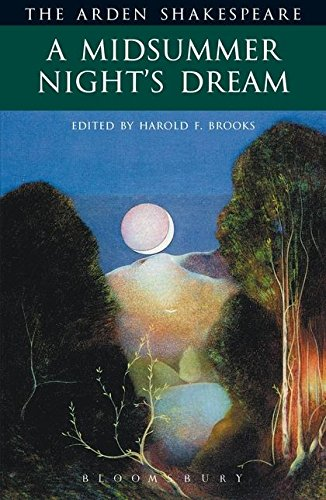 A Midsummer Night's Dream (Arden Shakespeare: Second Series)