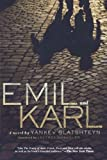 img - for Emil and Karl by Yankev Glatshteyn (2008-03-04) book / textbook / text book