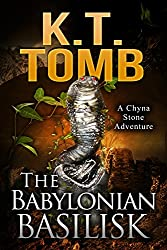The Babylonian Basilisk (A Chyna Stone Adventure Book 4) (English Edition)