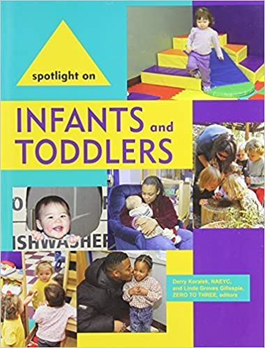 Book Spotlight on Infants and Toddlers (Spotlight on Young Children) (2012-07-31)
