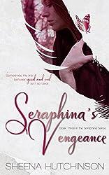 Seraphina's Vengeance (The Seraphina Series Book 3)
