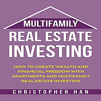 Amazon com: Multifamily Real Estate Investing: How to Create