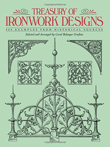 Treasury Of Ironwork Designs  469 Examples From Historical Sources  Dover Pictorial Archive