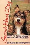 img - for Second Hand Dog: How to Turn Yours into a First-rate Pet (Howell reference books) by Carol Lea Benjamin (6-May-1988) Paperback book / textbook / text book