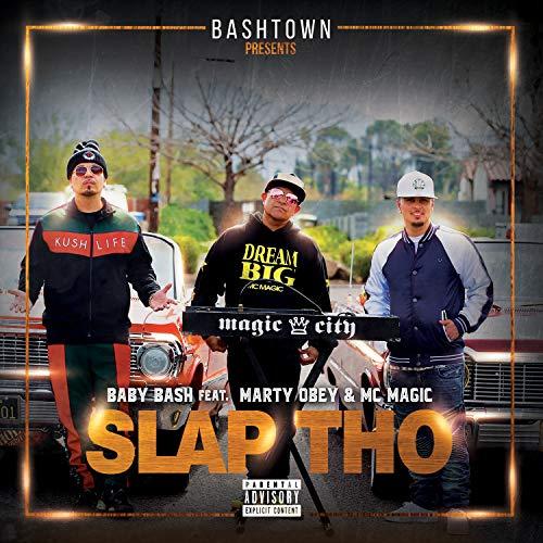 Slap Tho (feat. Marty Obey & MC Magic) -