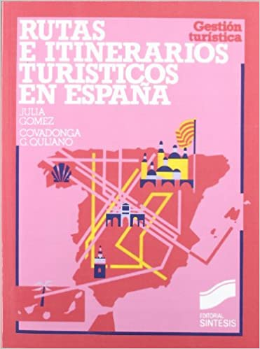 Rutas e itinerarios turísticos en España: 7 Gestión turística: Amazon.es: Gómez Prieto, Julia: Libros