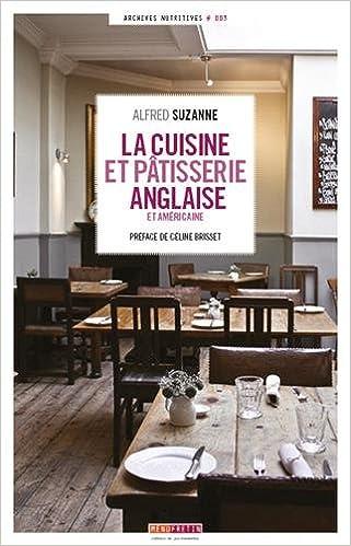 Amazon.fr , Cuisine et Patisserie Anglaise et Americaine , Alfred Suzanne, Céline Brisset , Livres