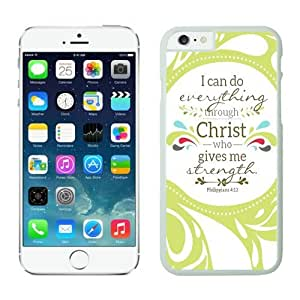 Iphone 6 Case 4.7 Inches, White Phone Protective Cover Case Mate for Apple Iphone 6 Christian Theme - Bible Verse Philippians 413 - Durable and lightweight Cover Case
