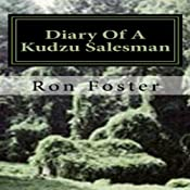 Diary Of A Kudzu Salesman: The Prepper Reconstruction, Volume 2 | Ron Foster