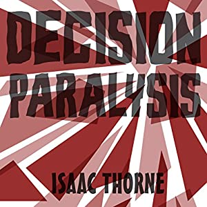 Decision Paralysis Audiobook