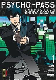 Psycho-Pass Inspecteur Shinya Kôgami, tome 1 par Natsuo Sai